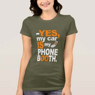 Car as a Phone Booth shirt - choose style & color