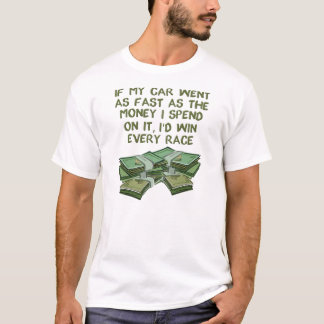 Car As Fast As Fast As Money Funny Racing Shirt