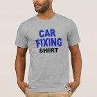 Car Fixing Shirt