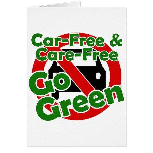 car free & care free - go green greeting card
