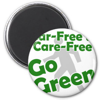 car free & care free - go green magnet