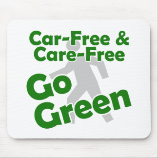 car free & care free - go green mouse pad