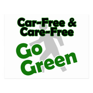 car free & care free - go green postcard