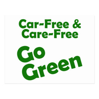 car free & care free - go green postcard
