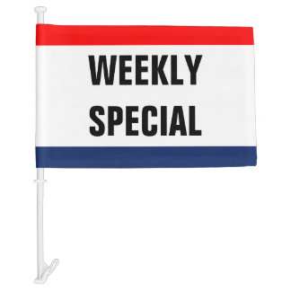 Car weekly special Promo Signage Customize it Car Flag