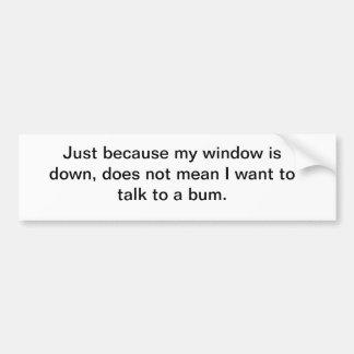 car window bums car bumper sticker