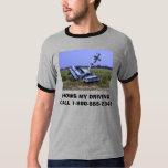 car wreck, HOWS MY DRIVINGCALL 1-800-555-2345 T-Shirt