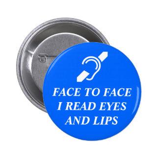 Cara a cara leí ojos y los labios pins