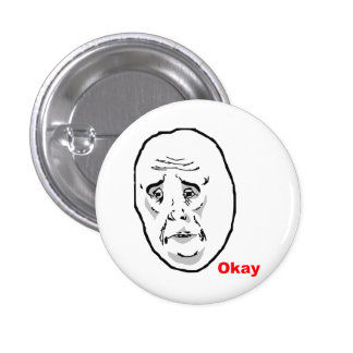 Cara aceptable Meme de la rabia del individuo Pin Redondo 2,5 Cm