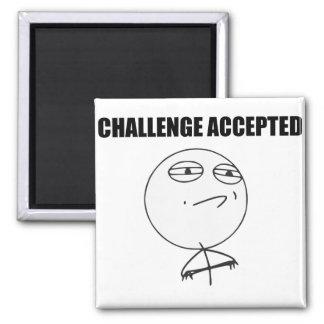 Cara aceptada desafío Meme cómico de la rabia Imán Cuadrado