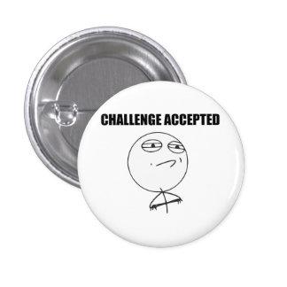 Cara aceptada desafío Meme cómico de la rabia Pin Redondo De 1 Pulgada