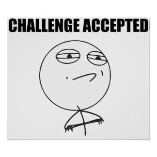 Cara aceptada desafío Meme cómico de la rabia Póster