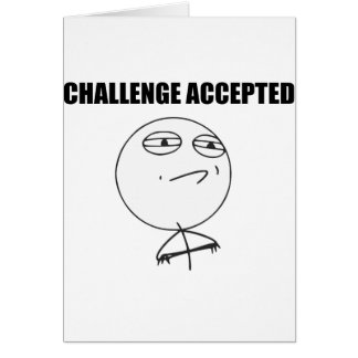 Cara aceptada desafío Meme cómico de la rabia Tarjeta De Felicitación