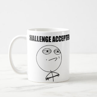 Cara aceptada desafío Meme cómico de la rabia Taza