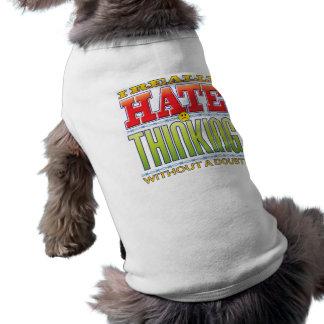 Cara de pensamiento del odio camisa de mascota
