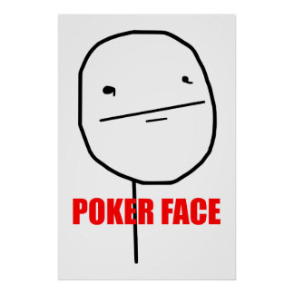 Cara de póker Meme Póster