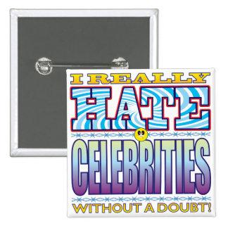 Cara del odio de las celebridades pin cuadrada 5 cm