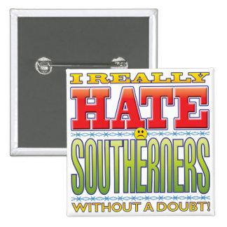 Cara del odio de los habitantes del sur pin