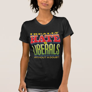 Cara del odio de los liberales camisetas