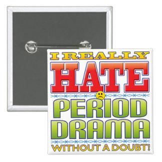 Cara del odio del drama de período pin
