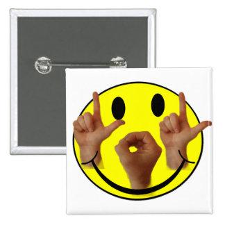 CARA DEL SMILEY DEL ASL LOL PIN CUADRADO