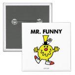 Cara divertida de Sr. Funny el | Pin Cuadrado