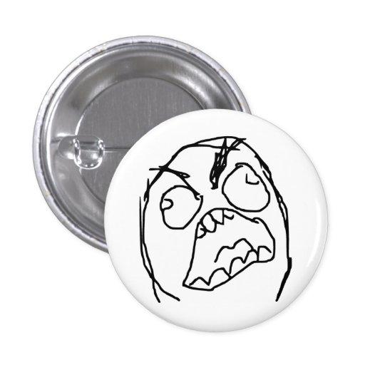 Cara enojada Meme de la rabia de Fuu Fuuu del Pin Redondo De 1 Pulgada