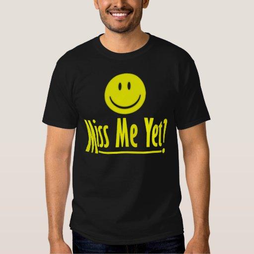 Cara feliz: ¿Miss Me todavía? Polera