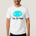 Cara feliz, sonrisa. ¡Sea feliz! Playeras