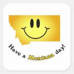 ¡Cara feliz - tenga un día de Montana! Pegatina Cuadrada