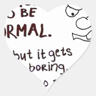 Cara gruñona, finjo a veces ser normal pegatina de corazon personalizadas