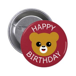 Cara linda del oso del feliz cumpleaños pin redondo de 2 pulgadas