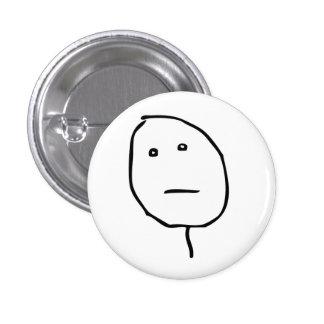 Cara Meme de la rabia de la cara de póker Pin Redondo 2,5 Cm