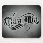 Cara Mia (mis queridos) Alfombrillas De Ratones