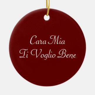 Cara Mia Ti Voglio Bene Italian Ornament