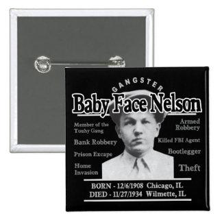 Cara Nelson del bebé del gángster Pins