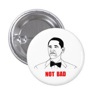 Cara no mala Meme de la rabia de Barack Obama Pin