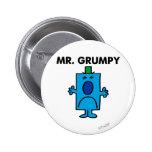 Cara que frunce el ceño de Sr. Grumpy el   Pin Redondo De 2 Pulgadas