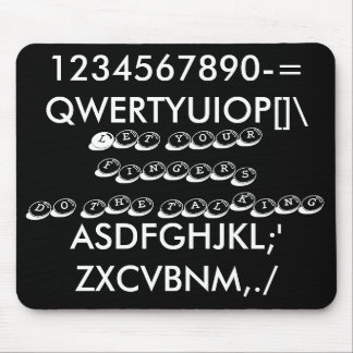 caracteres del teclado; Deje sus dedos hacer el ta Tapete De Ratones