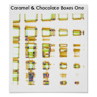 Caramel & Chocolate Boxes One Poster