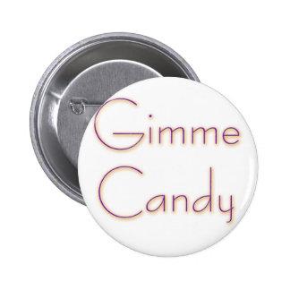 Caramelo de Gimme Pin