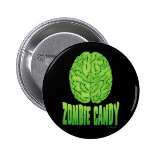 Caramelo del zombi pin redondo de 2 pulgadas