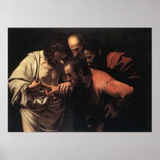 Caravaggio la incredulidad Santo Tomás Posters