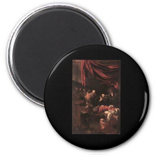 Caravaggio la muerte de la Virgen Imán Redondo 5 Cm