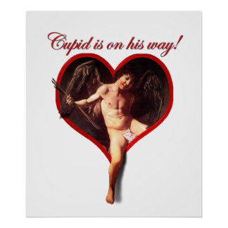 Caravaggio s Cupid s Coming for Valentine s Day Poster