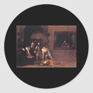 Caravaggio The Decapitation Of Saint John Classic Round Sticker