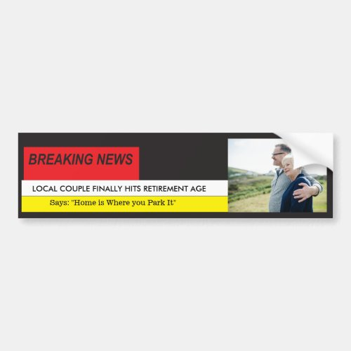 Caravan Retirement Motor_home Breaking News TV Bumper Sticker