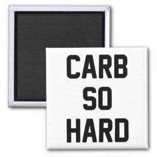 Carb So Hard Magnet