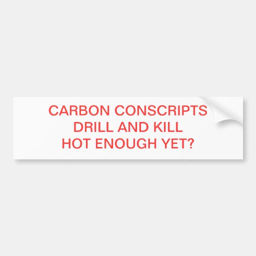 CARBON CONSCRIPTS BUMPER STICKERS