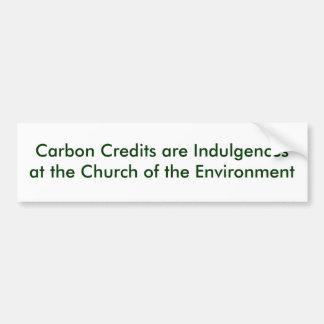 Carbon Credits are Indulgences Bumper Sticker